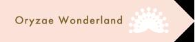 Oryzae Wonderland